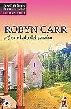 A este lado del paraíso: Virgin river (7) (Top Novel)