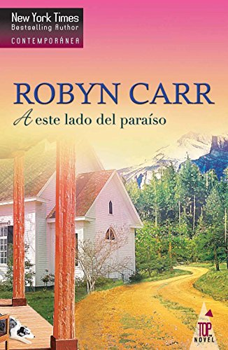 A este lado del paraíso: Virgin river (7) (Top Novel)