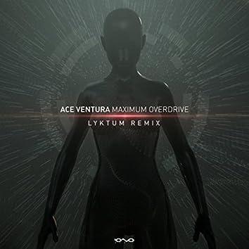 Maximum Overdrive (Lyktum Remix)