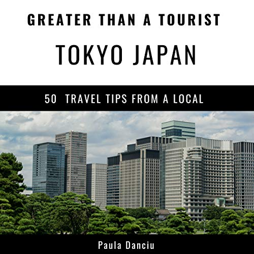 Greater Than a Tourist - Tokyo Japan audiobook cover art