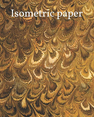 Isometric paper: Blank isometric workbook (Graph paper, Band 3)