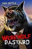 Werewolf Bastard: The Enoch Wars, Book 5