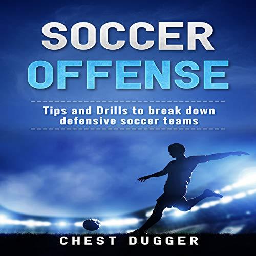 Soccer Offense audiobook cover art