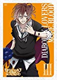 アニメ「DIABOLIK LOVERS MORE,BLOOD」通常版III[DVD]