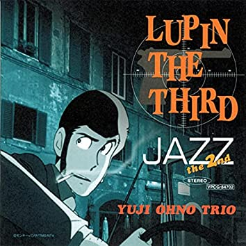 LUPIN THE THIRD JAZZ - the 2nd