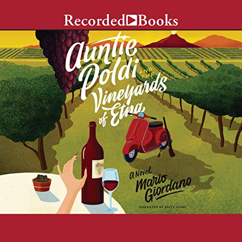 Auntie Poldi and the Vineyards of Etna audiobook cover art