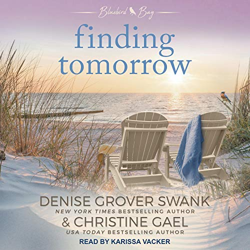 Finding Tomorrow Audiobook By Denise Grover Swank, Christine Gael cover art