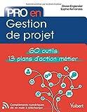 Pro en Gestion de Projet - 60 outils - 12 plans d'action