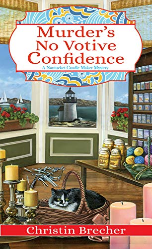 Murder's No Votive Confidence (Nantucket Candle Maker Mystery Book 1)