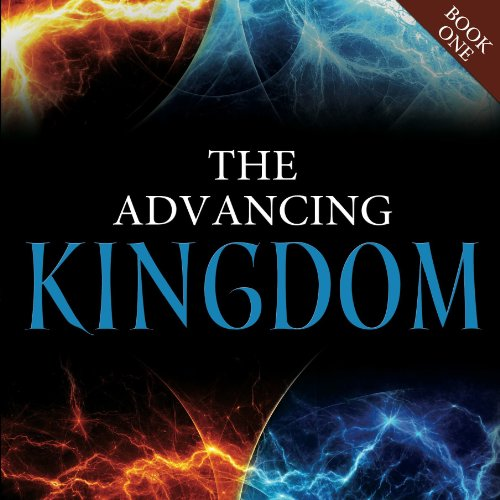 The Advancing Kingdom audiobook cover art