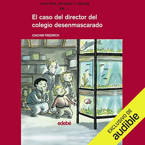 El Caso Del Director Del Colegio Desenmascarado [The Case of the Director of the Unmasked School] Titelbild