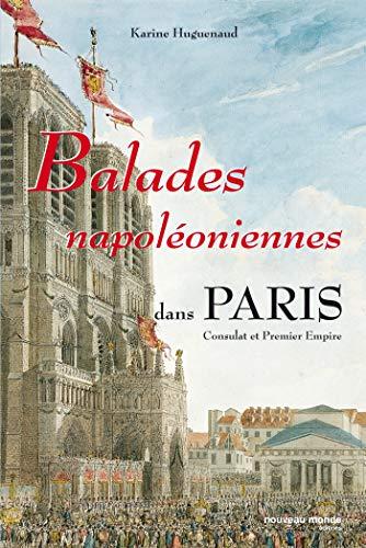 Balades napoléoniennes dans Paris