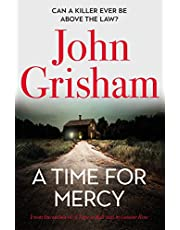 A Time for Mercy: John Grisham's latest scintillating bestselling courtroom drama: John Grisham's latest no. 1 bestseller (Jake Brigance)
