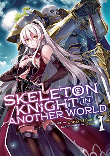 Skeleton Knight in Another World (Light Novel) Vol. 1 (English Edition)