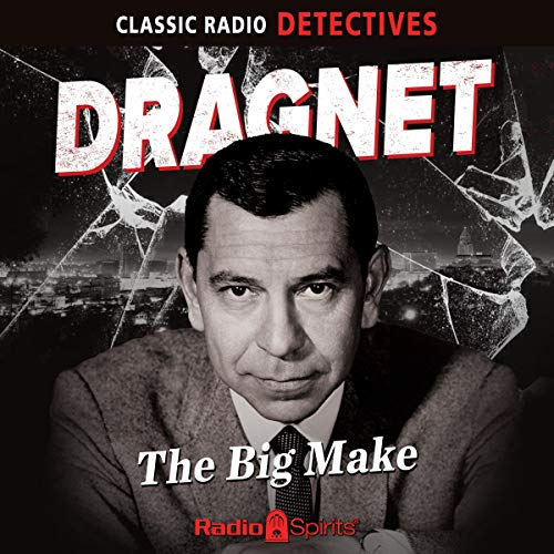 Dragnet: The Big Make cover art