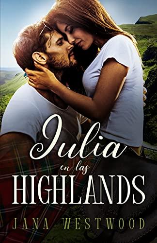 Julia en las Highlands de Jana Westwood