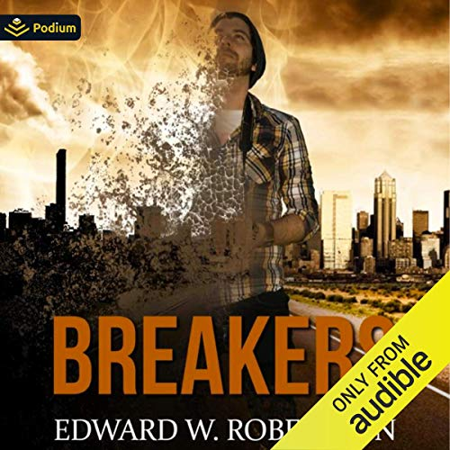 Breakers Audiobook By Edward W. Robertson cover art
