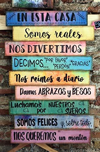 Cuadro de madera con frases y mensajes positivos e inspiradores para decorar el hogar y regalar'En esta casa somos reales'