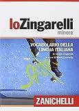 Lo Zingarelli minore. Quindicesima edizione...