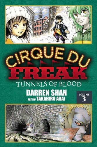 Cirque du Freak, Vol. 3: Tunnels of Blood
