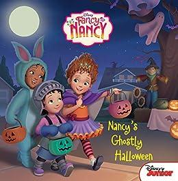 Disney Junior Fancy Nancy: Nancy's Ghostly Halloween by [Krista Tucker, Disney Storybook Art Team]