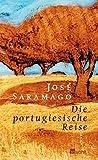 José Saramago: Die portugiesische Reise