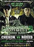 COMBAT DEEJAY CLASH-CHEHON vs RUEED[DVD]