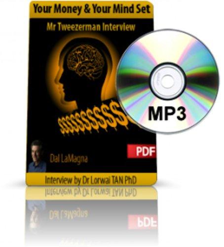 Your Money and Your Mindset: Tweezerman Millionaire Dal LaMagna (English Edition)