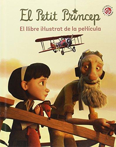 El Petit Princep. El Llibre Il·Lustrat De La Pel·Licula