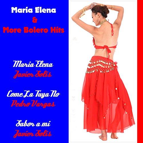 Maria Elena & More Bolero Hits