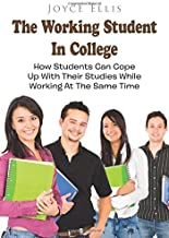 The Working Student: How Students Can Cope Up With Their Studies While Working At The Same Time