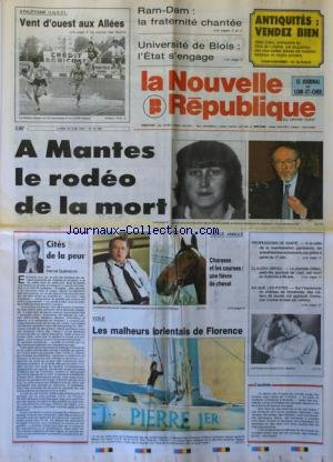 NOUVELLE REPUBLIQUE (LA) [No 14186] du 10/06/1991 - LES SPORTS / ATHLETISME UGSEL / MEYER - VOILE - A MANTES LE RODEO DE LA MORT / MARIE-CHRISTINE BAILLET ET M. MARCHAND - CITES DE LA PEUR PAR GUENERON - CLAUDIO ARRAU EST MORT - ESPLANADE DU CHATEAU DE VINCENNES / JOE COCKER - AMINA ET JOHNNY HALLYDAY