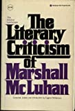 Interior Landscape: The Literary Criticism of Marshall McLuhan