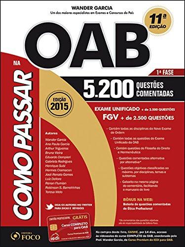 Como Passar na OAB. 1ª Fase. 5.200 Questões Comentadas