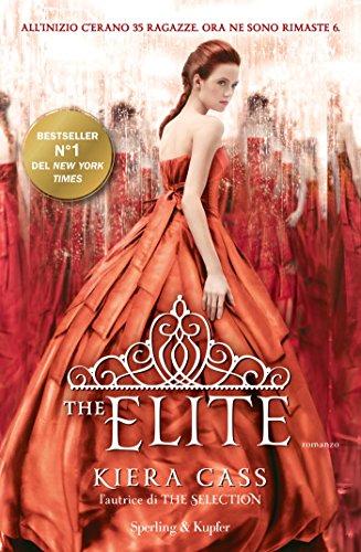 The Elite (versione italiana) (The Selection (versione italiana) Vol. 2)