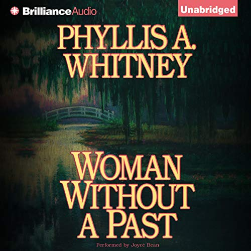 Woman Without a Past Audiobook By Phyllis A. Whitney cover art