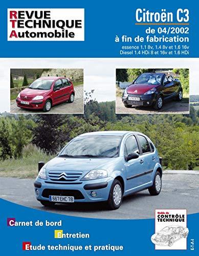 E.T.A.I - Revue Technique Automobile 107 - CITROEN C3 I PHASE 1 et 2 - 2002 à 2010