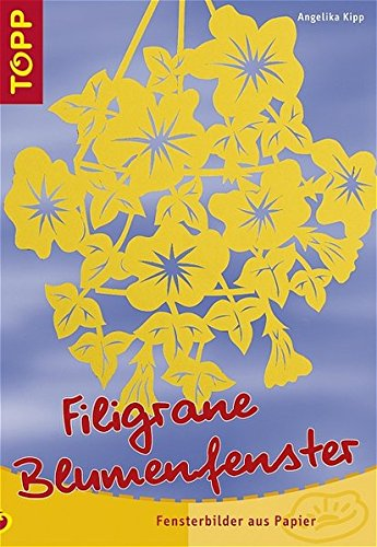 Filigrane Blumenfenster: Fensterbilder aus Papier