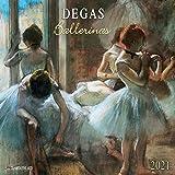 Edgar Degas - Ballerinas 2021: Kalender 2021 (Tushita Fine Arts)