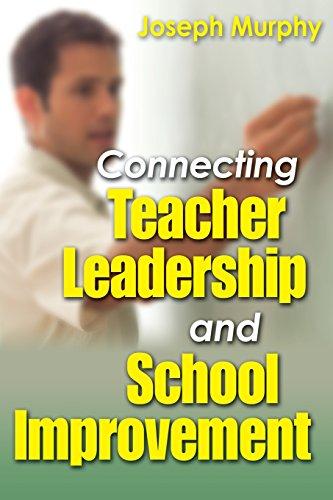 Connecting Teacher Leadership And School Improvement