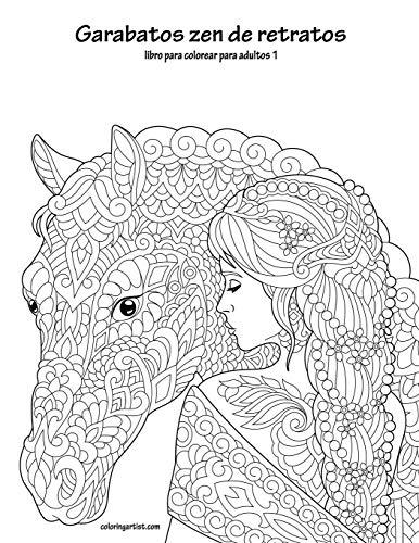 Garabatos zen de retratos libro para colorear para adultos 1: Volume 1