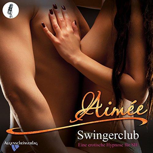 Swingerclub: Eine erotische Hypnose für SIE Titelbild