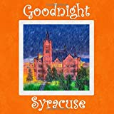 Goodnight Syracuse: Orange Bedtime Story
