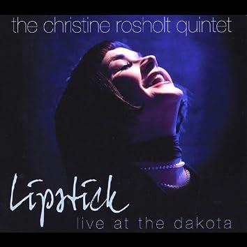 Lipstick - Live At the Dakota