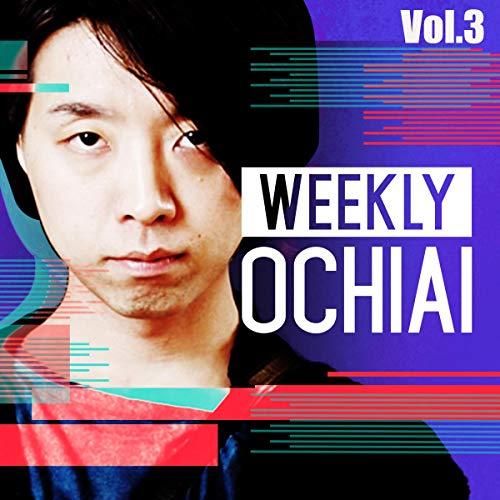 『WEEKLY OCHIAI Vol. 3』のカバーアート