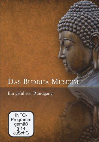 Das Buddha-Museum - Ein geführter Rundgang