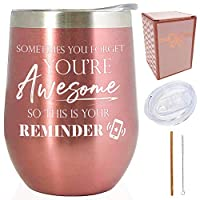 Sometimes You Forget You're Awesome – 彼女への感謝のギフトアイデア – 12オンス ステンレススチール ワインタンブラー コーヒーカップ/マグ/ガラス 女性友人/妻同僚用 (12オンス Sometimes you forget – ローズゴールド)
