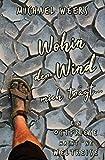 Wohin der Wind mich trägt...: Ein Ostfriese macht 'ne Weltreise