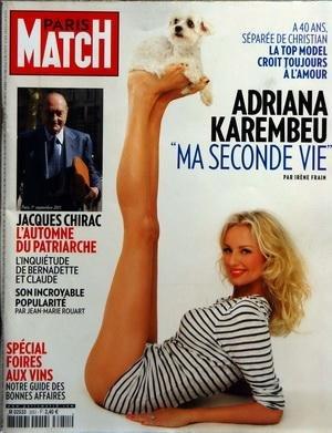 PARIS MATCH [No 3251] du 08/09/2011 - ADRIANA KAREMBEU / MA SECONDE VIE - CHIRAC / LAUTOMNE DU PATRIARCHE - LINQUIETUDE DE BERNADETTE ET CLAUDE CHIRAC - SPECIAL FOIRES AUX VINS