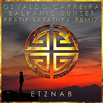 Balkanic Sunset (Frank Latanika Remix)